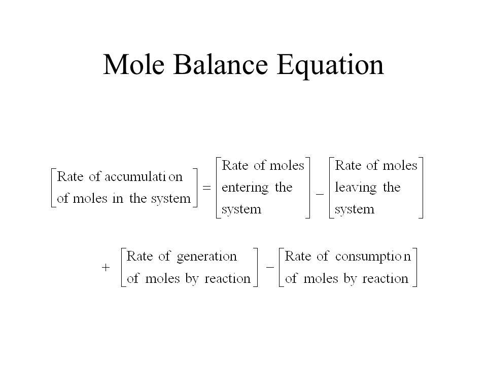 Mole Balance Equation