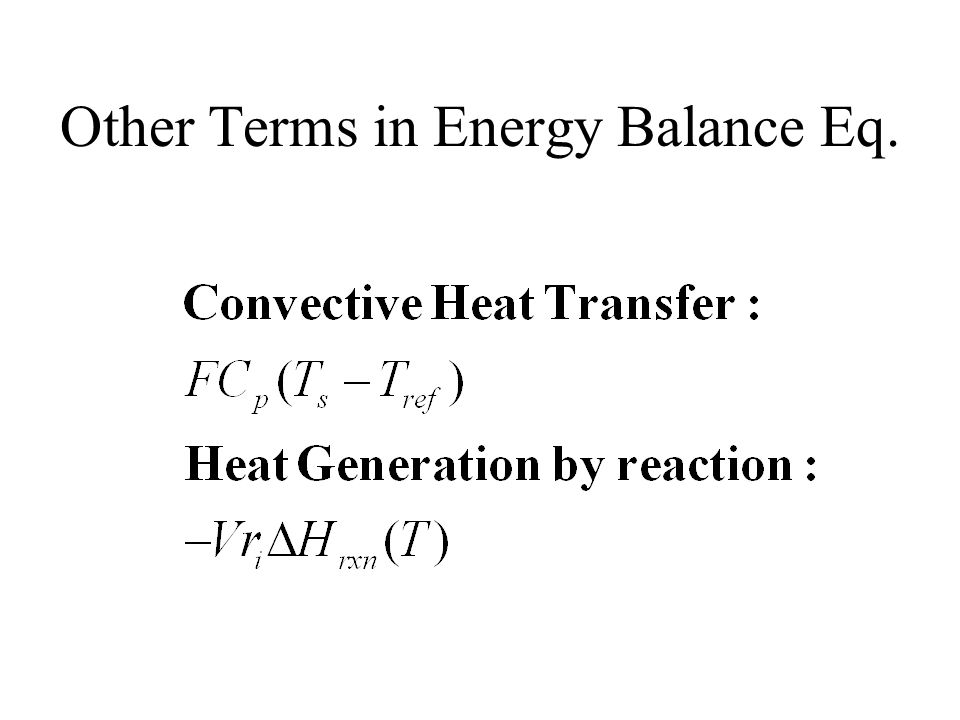 Other Terms in Energy Balance Eq.