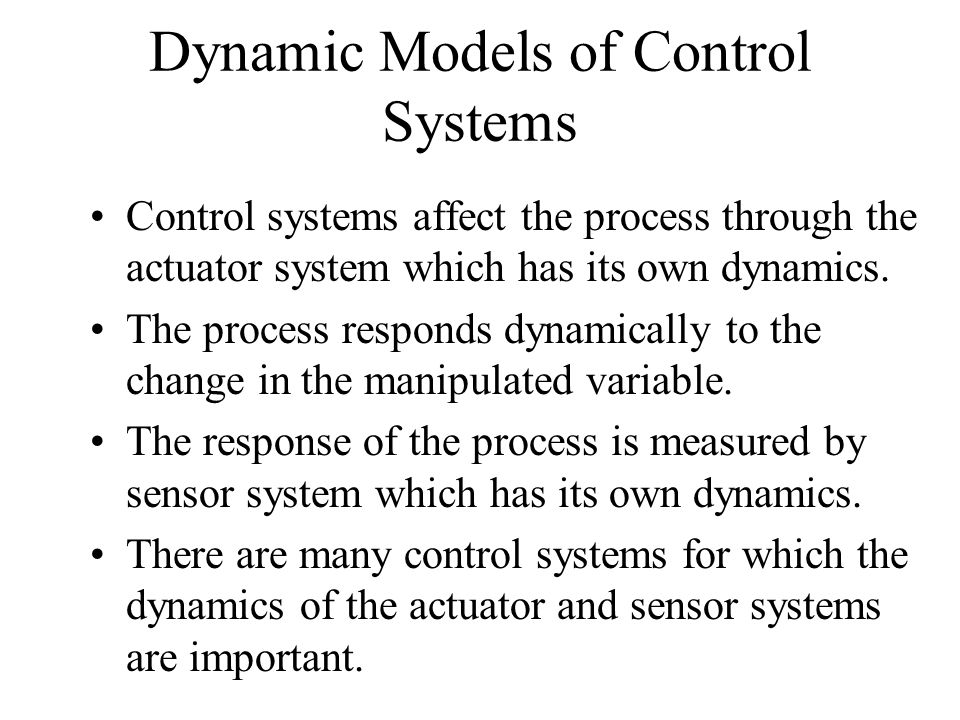 Dynamic Models of Control Systems
