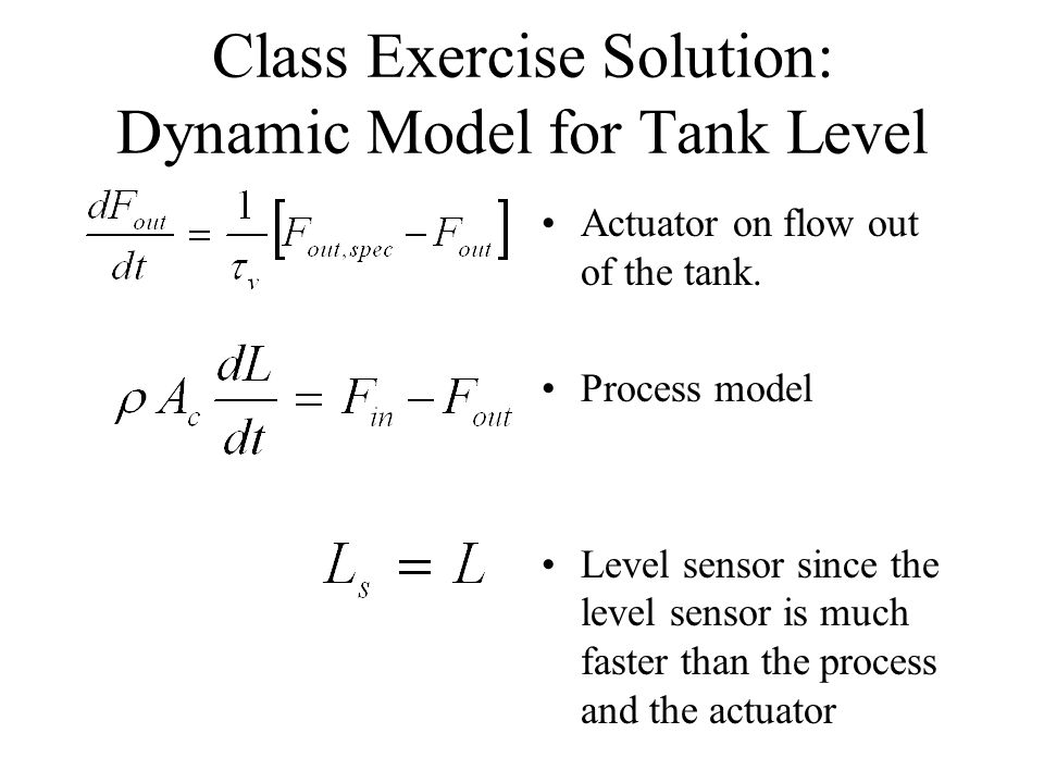 Class Exercise Solution: Dynamic Model for Tank Level