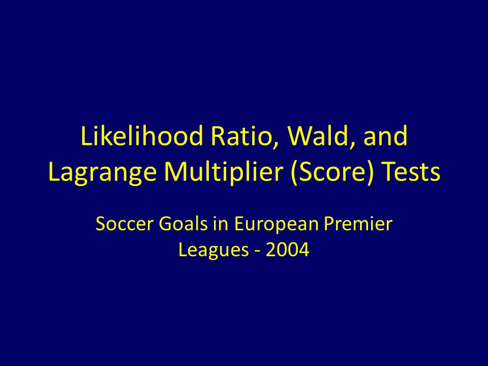 Likelihood Ratio, Wald, and Lagrange Multiplier (Score) Tests
