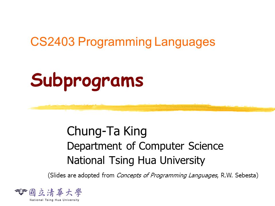 Overview Fundamentals of Subprograms (Sec. 9.2 - 9.4)