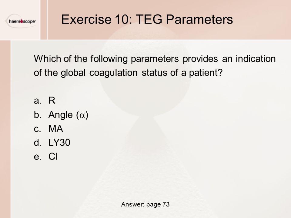 Exercise 10: TEG Parameters