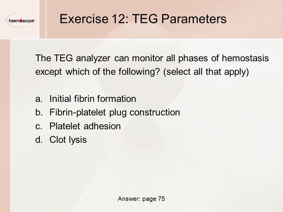 Exercise 12: TEG Parameters