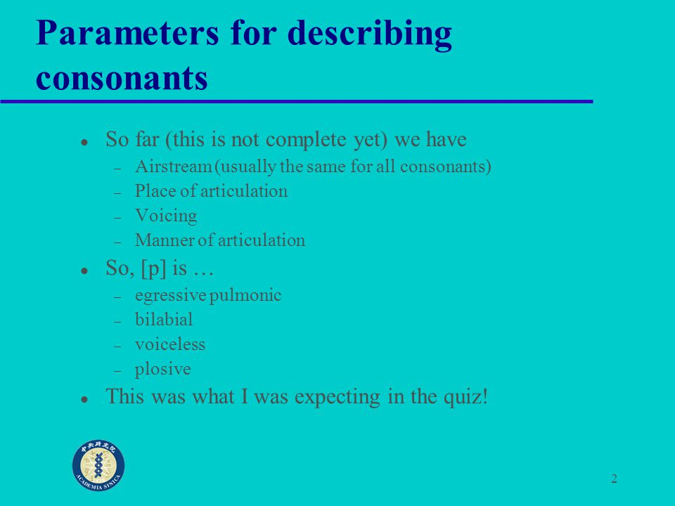 Parameters for describing consonants