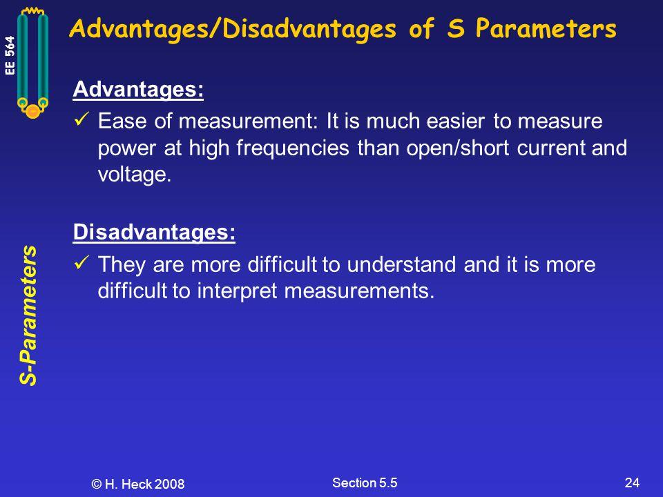 Advantages/Disadvantages of S Parameters