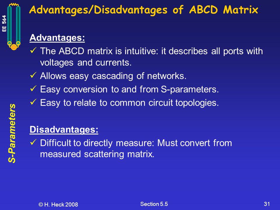 Advantages/Disadvantages of ABCD Matrix