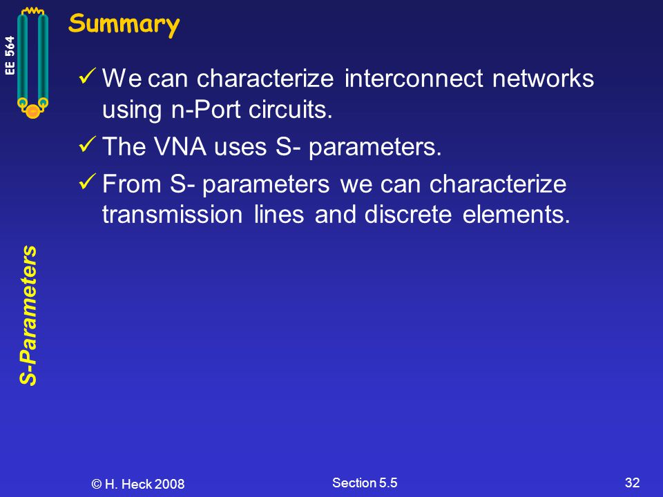 We can characterize interconnect networks using n-Port circuits.