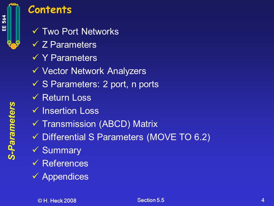 Contents Two Port Networks Z Parameters Y Parameters