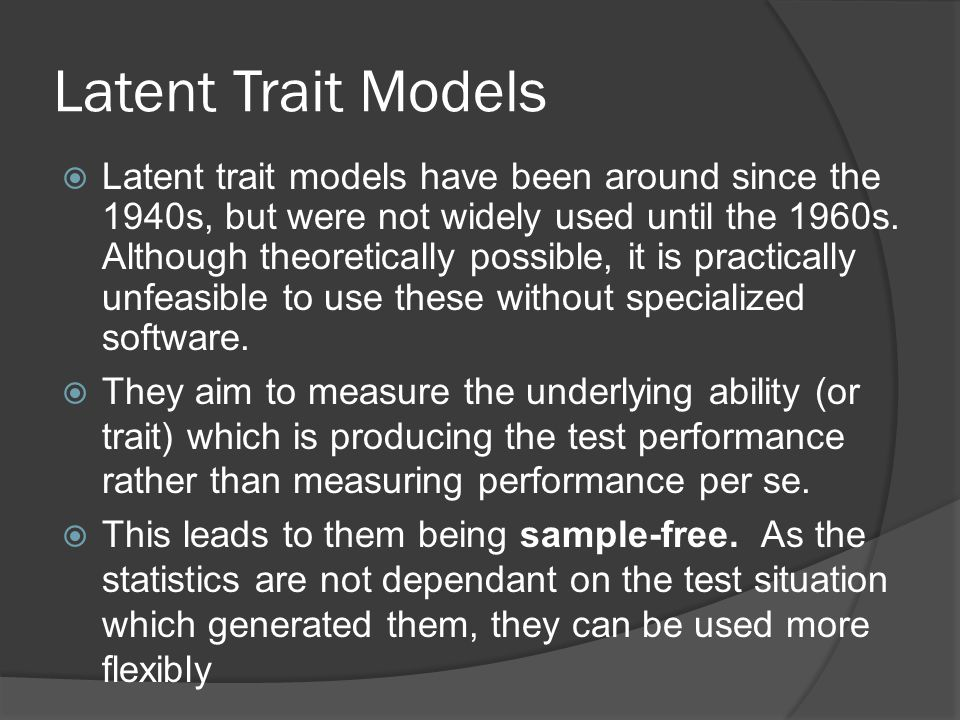 Latent Trait Models