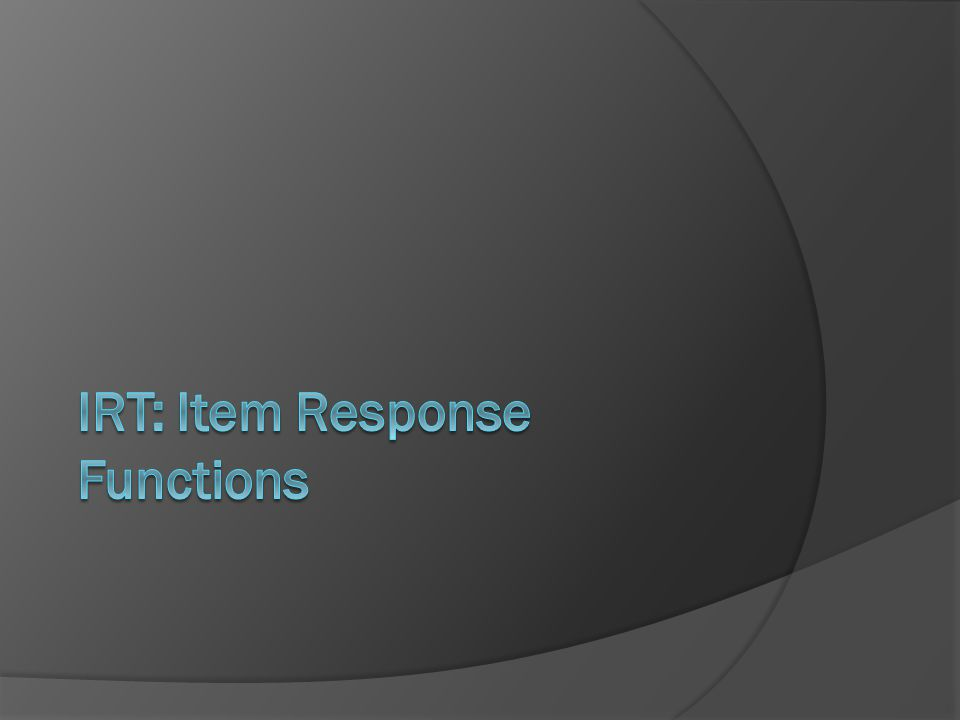IRT: Item Response Functions