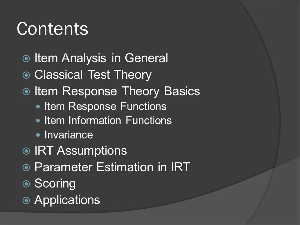 Contents Item Analysis in General Classical Test Theory