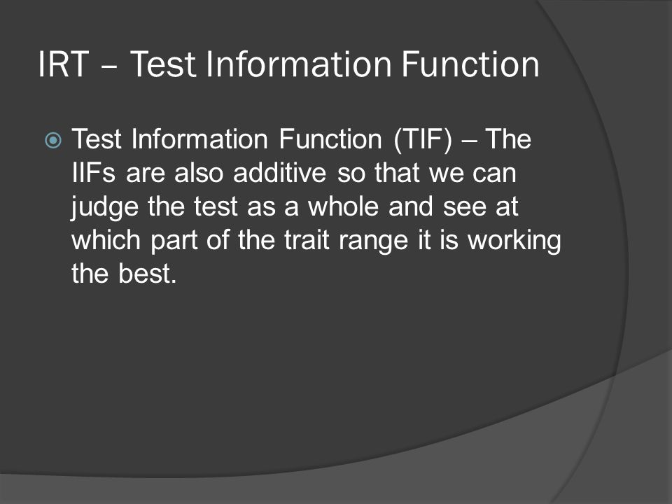 IRT – Test Information Function