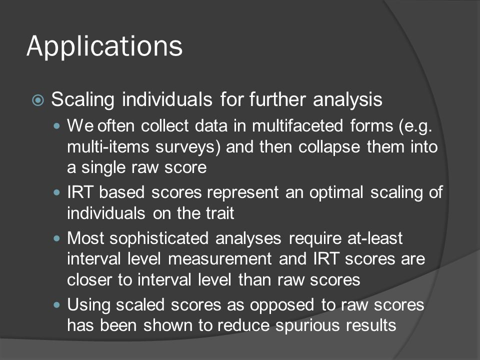 Applications Scaling individuals for further analysis