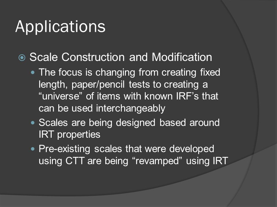 Applications Scale Construction and Modification