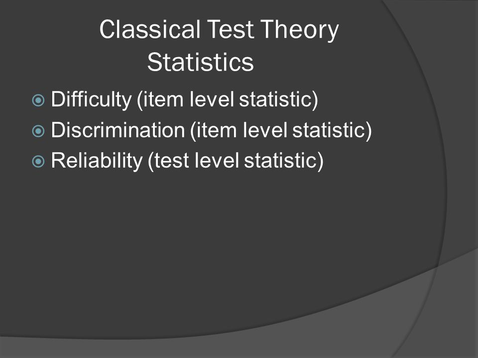 Classical Test Theory Statistics