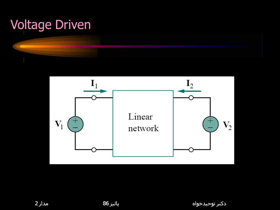 Voltage Driven 8,114,085 مدار 2 پائيز 86 دكتر توحيدخواه