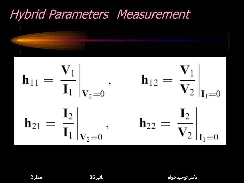 Hybrid Parameters Measurement