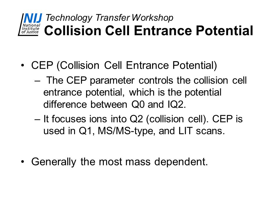 Collision Cell Entrance Potential