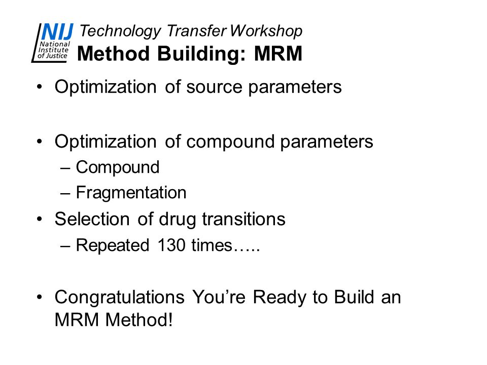 Method Building: MRM Optimization of source parameters