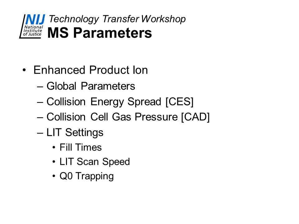 MS Parameters Enhanced Product Ion Global Parameters