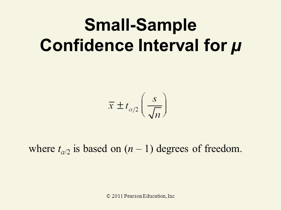 Small-Sample Confidence Interval for µ