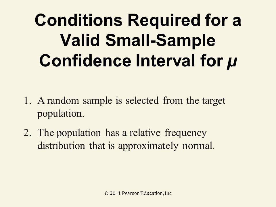 Conditions Required for a Valid Small-Sample Confidence Interval for µ