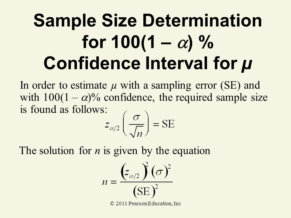 Sample Size Determination for 100(1 – ) % Confidence Interval for µ