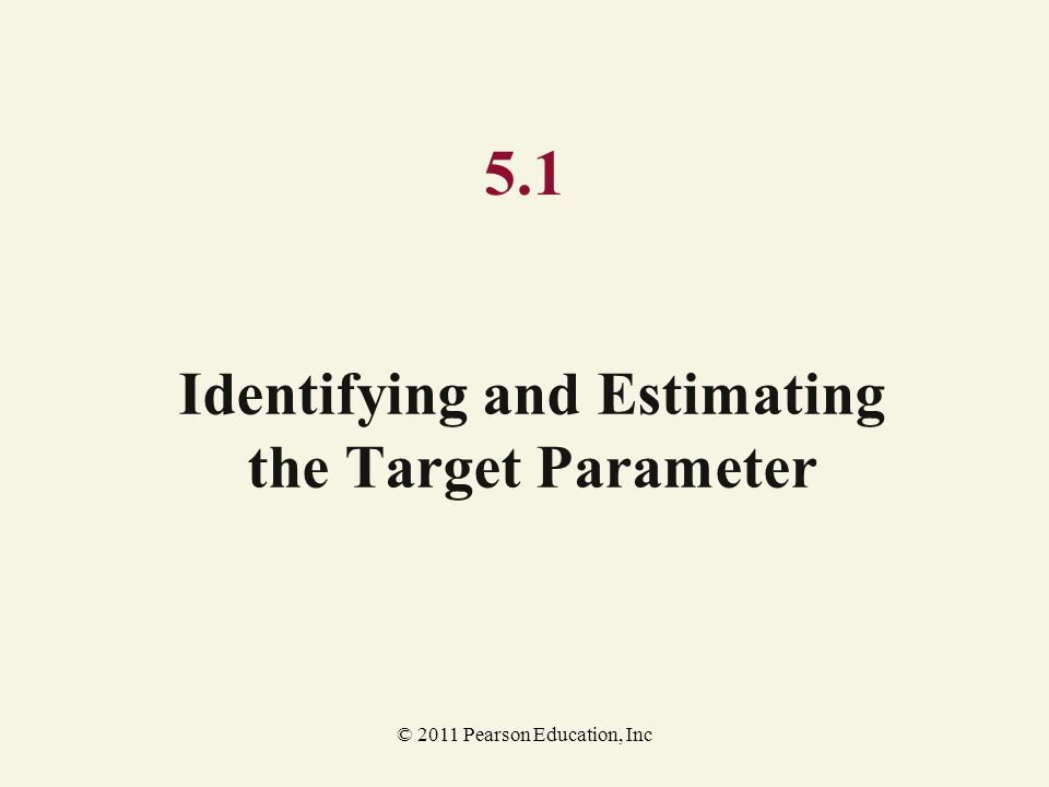 Identifying and Estimating the Target Parameter