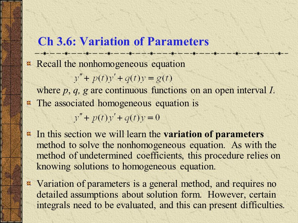 Ch 3.6: Variation of Parameters