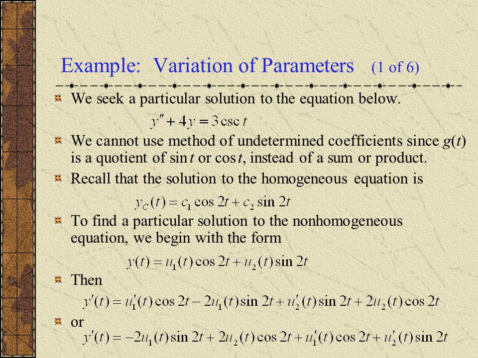 Example: Variation of Parameters (1 of 6)