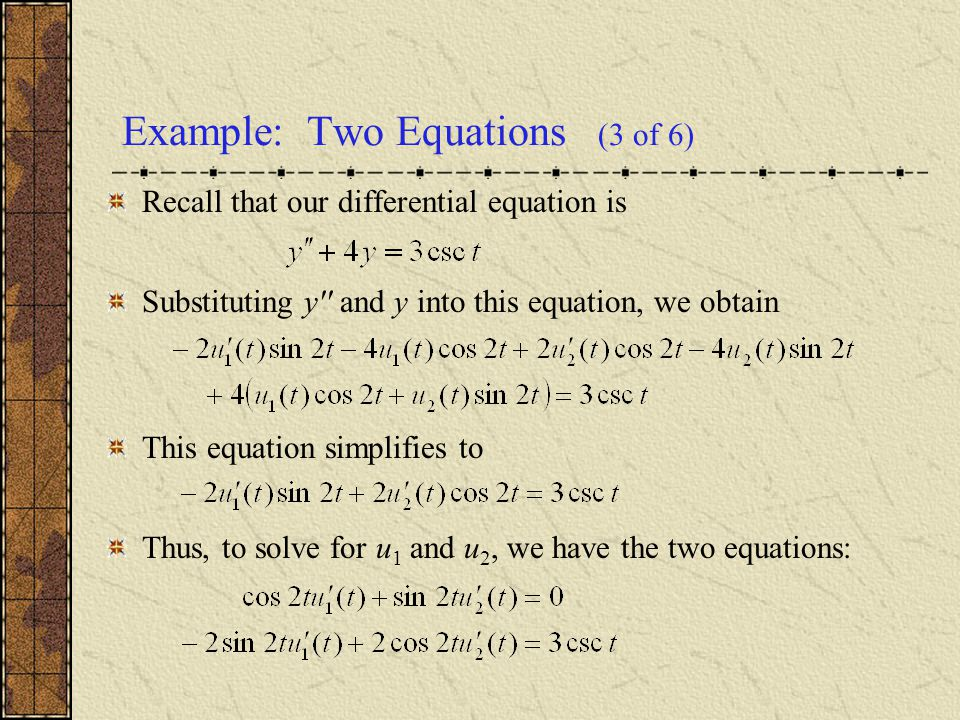 Example: Two Equations (3 of 6)