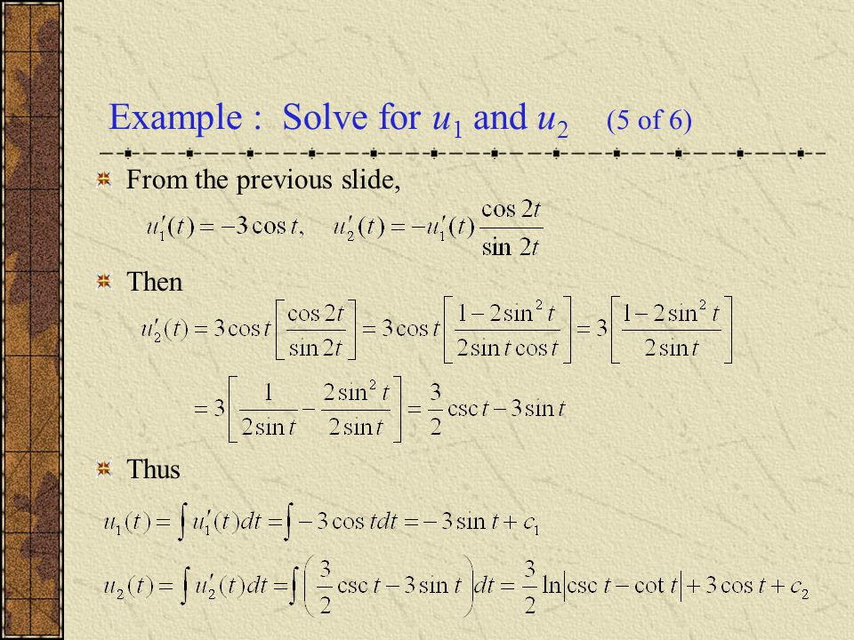 Example : Solve for u1 and u2 (5 of 6)