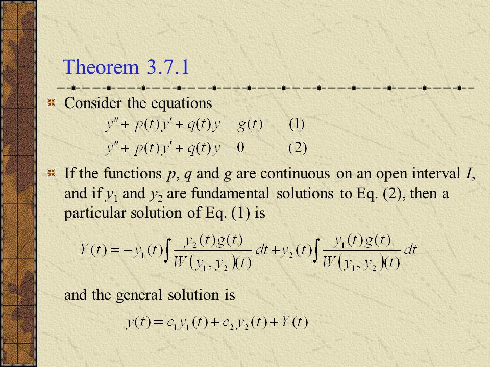 Theorem 3.7.1 Consider the equations