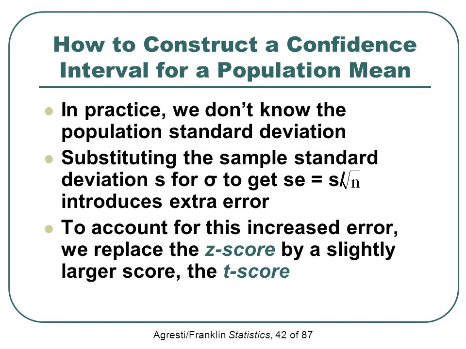 How to Construct a Confidence Interval for a Population Mean