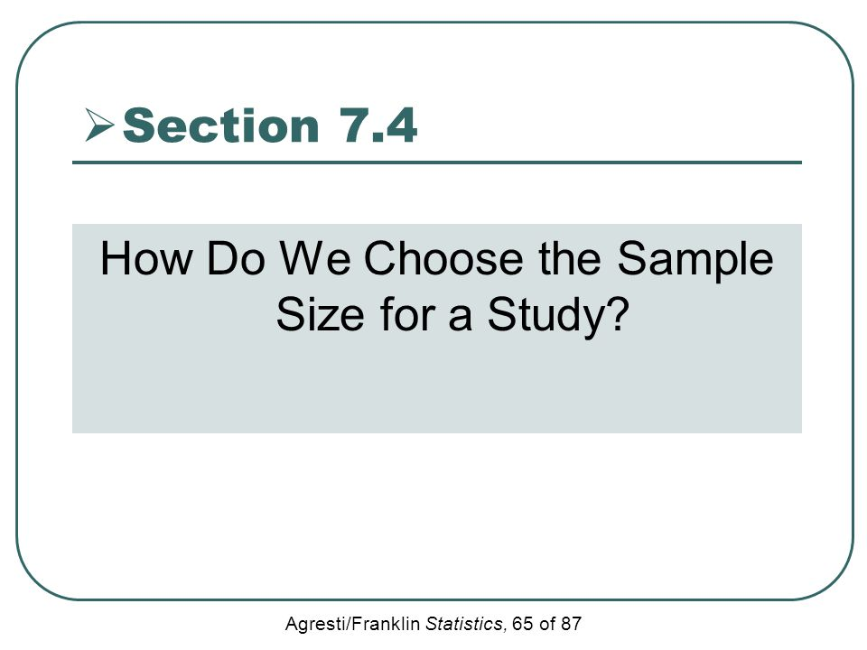 How Do We Choose the Sample Size for a Study