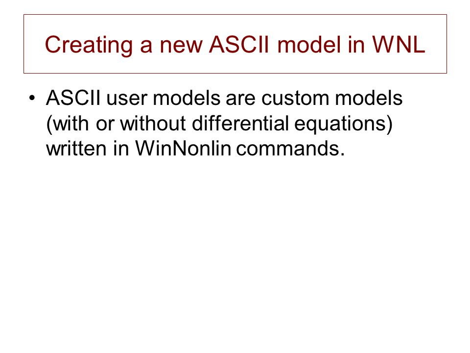 Creating a new ASCII model in WNL