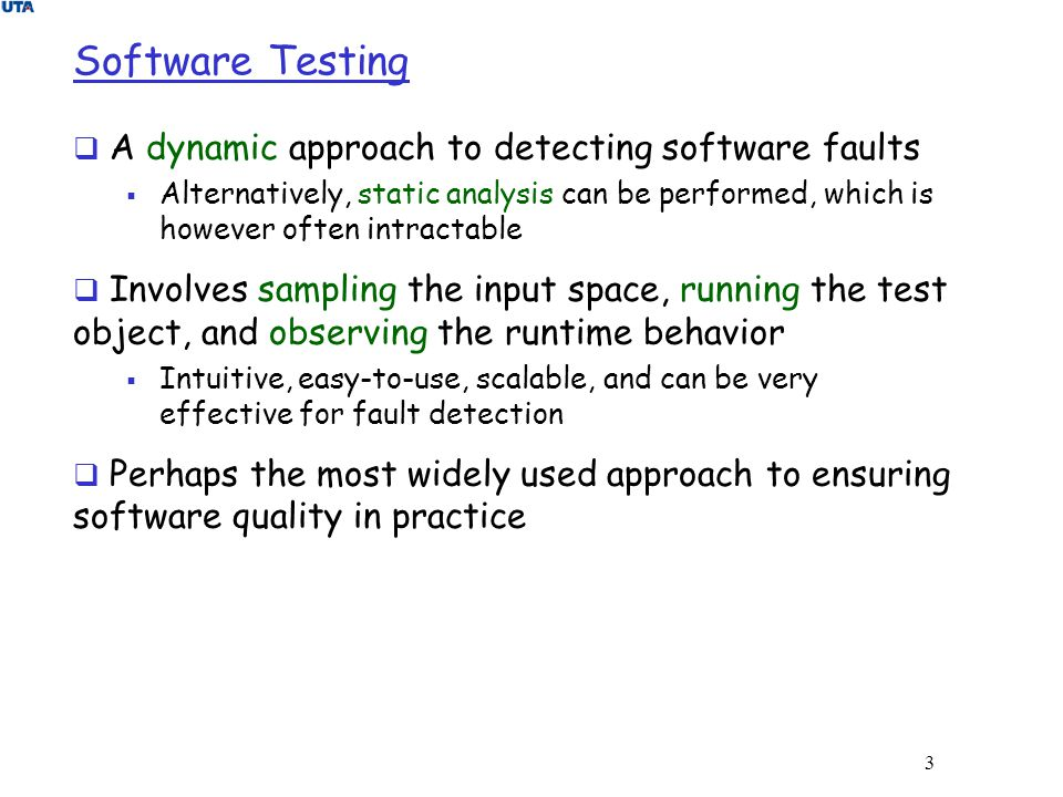 Software Testing A dynamic approach to detecting software faults