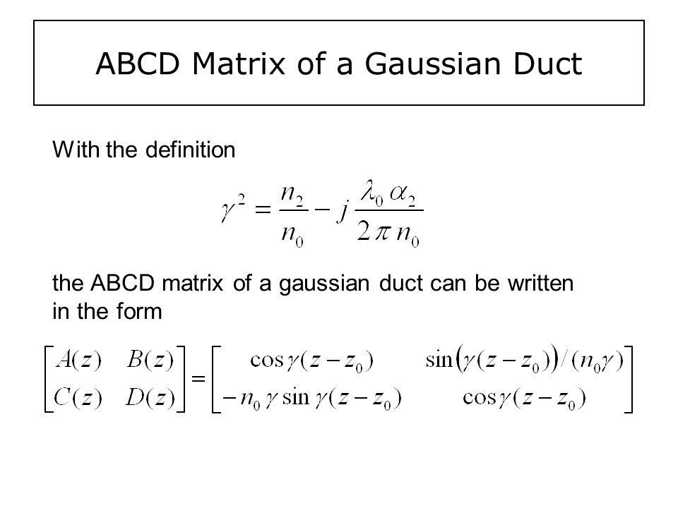 ABCD Matrix of a Gaussian Duct