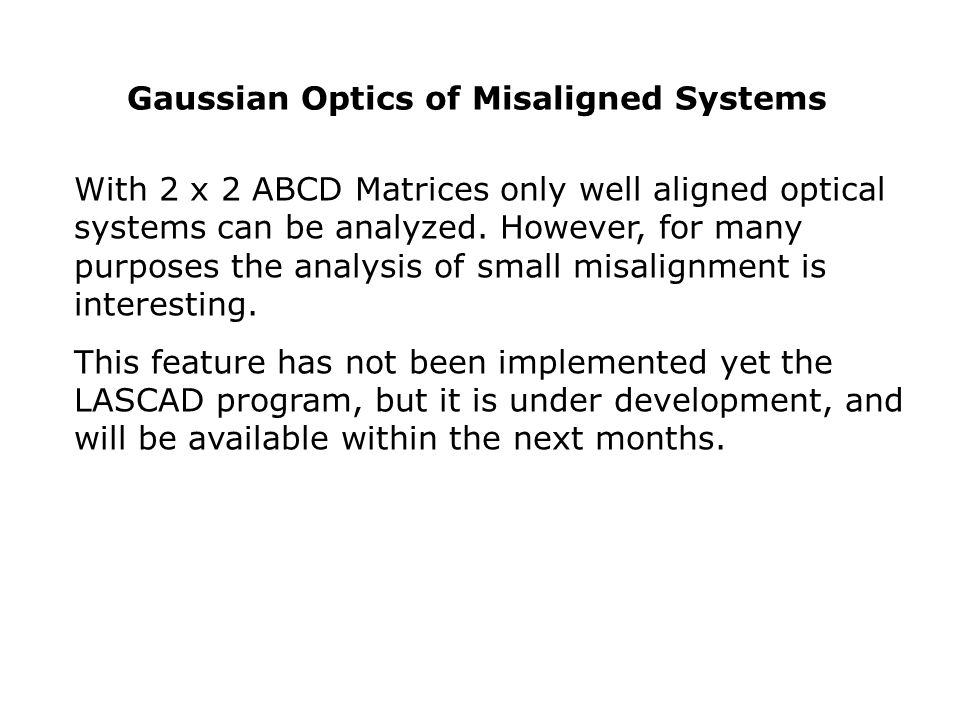 Gaussian Optics of Misaligned Systems