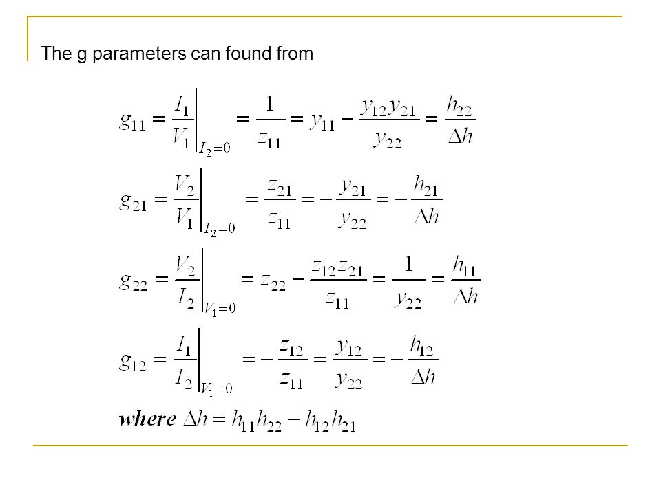 The g parameters can found from
