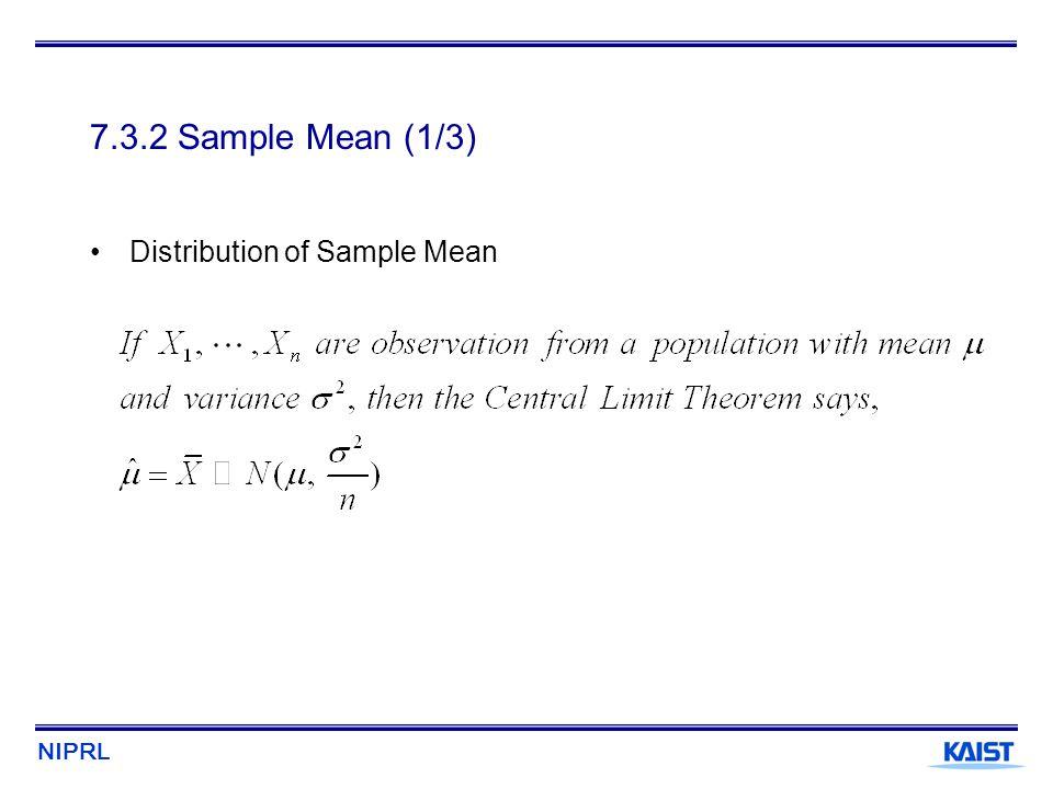 7.3.2 Sample Mean (1/3) Distribution of Sample Mean