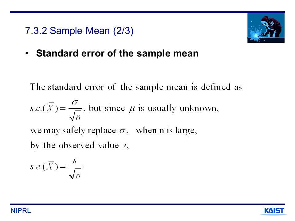 7.3.2 Sample Mean (2/3) Standard error of the sample mean