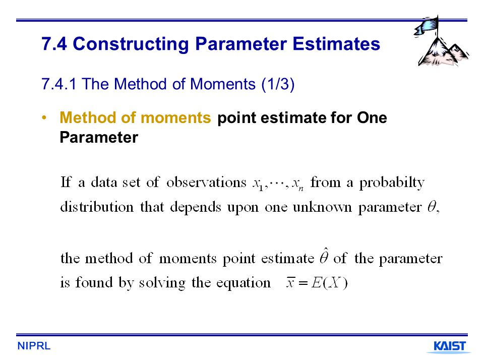 7.4 Constructing Parameter Estimates 7.4.1 The Method of Moments (1/3)