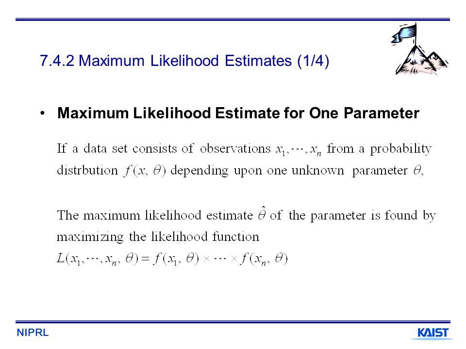 7.4.2 Maximum Likelihood Estimates (1/4)