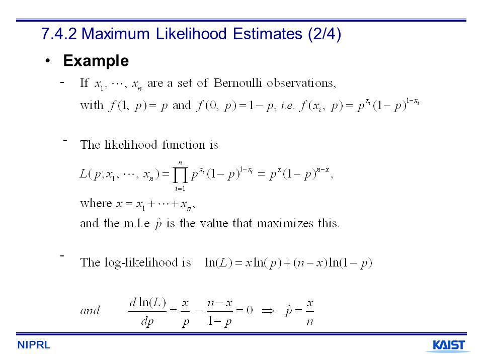 7.4.2 Maximum Likelihood Estimates (2/4)