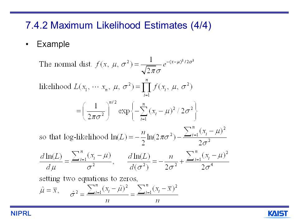 7.4.2 Maximum Likelihood Estimates (4/4)