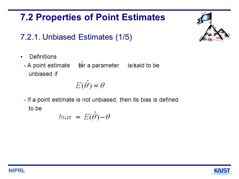 7.2 Properties of Point Estimates 7.2.1. Unbiased Estimates (1/5)
