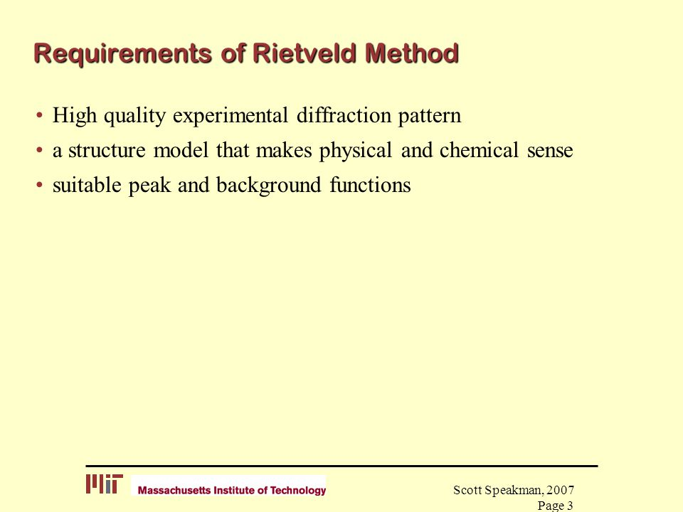 Requirements of Rietveld Method