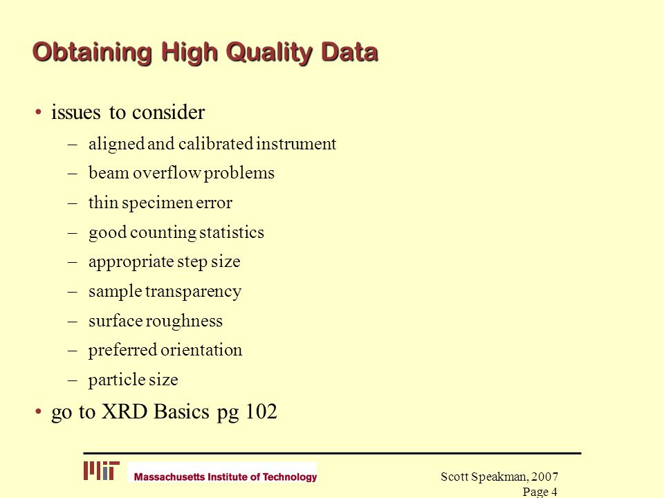 Obtaining High Quality Data